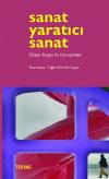 SANAT YARATICI SANAT-Özkan Eroğlu İle Görüşmeler